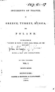 Cover of: Incidents of Travel in Greece, Turkey, Russia, and Poland