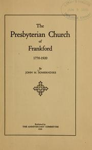 Cover of: The Presbyterian church of Frankford, 1770-1920 | Somerndike, John Mason