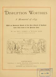 Cover of: Disruption worthies by J. A. Wylie