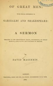 Cover of: Of great men: with special reference to Garibaldi and Shakespeare | David Maginnis