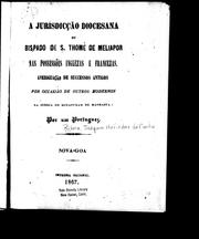 Cover of: A jurisdicção diocesana do bispado de S. Thome de Meliapor nas possessões inglezas e francezas