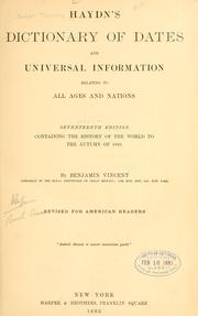 Haydn's dictionary of dates and universal information relating to all ages and nations by Joseph Timothy Haydn