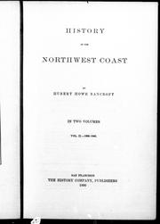 Cover of: History of the northwest coast |