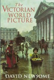 Cover of: The Victorian World Picture | David Newsome