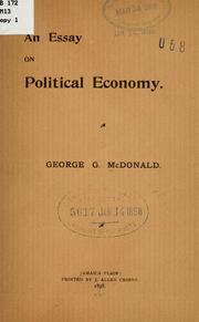 Cover of: An essay on political economy. | George G. McDonald