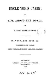 Cover of: Uncle Tom's Cabin Or Life Among The Lowly