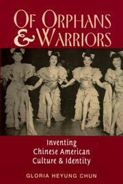Cover of: Of orphans and warriors | Gloria Heyung Chun