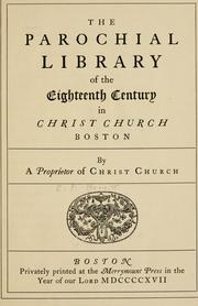 Cover of: The Parochial Library of the eighteenth century in Christ Church, Boston by Percival Merritt