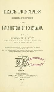 Cover of: Peace principles exemplified in the early history of Pennsylvania