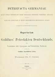 Cover of: Petrefacta Musei Universitatis regiae: Repertorium zu Goldfuss' Petrefakten Deutschlands; ein Verzeichniss aller Synonymen und literarischen Nachweise zu den von Goldfuss abgebildeten Arten