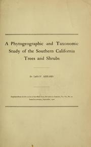 Cover of: A phytogeographic and taxonomic study of the southern California trees and shrubs