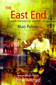 Cover of: The  East End | Alan Warwick Palmer