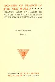 Cover of: Pioneers of France in the new world : France and England in North America