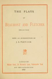 Cover of: The plays of Beaumont and Fletcher