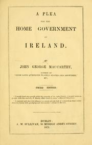 Cover of: plea for the home government of Ireland | John George MacCarthy