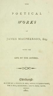 Cover of: The poetical works of James Macpherson, esq: with the life of the author.