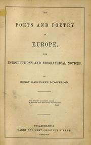 Cover of: The poets and poetry of Europe. | Henry Wadsworth Longfellow