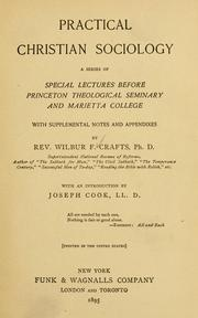 Cover of: Practical Christian sociology | Crafts, Wilbur Fisk