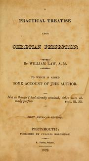 Cover of: practical treatise upon Christian perfection | William Law
