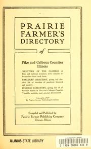 Cover of: Prairie Farmer's directory of Pike and Calhoun Counties, Illinois by compiled and published by Prairie Farmer Publishing Co.