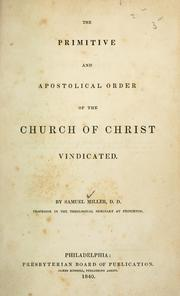 Cover of: The primitive and apostolical order of the church of Christ vindicated
