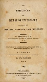 The principles of midwifery by Burns, John