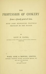 Cover of: The profession of cookery, from a French point of view
