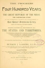 Cover of: The progress of four hundred years in the great republic of the West ..