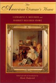Cover of: The American Woman's Home by Catharine E. Beecher and Harriet Beecher Stowe