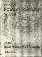 Cover of: Proposal: Rowes/Foster Wharf. | Rowes/Fosters Wharf Associates.