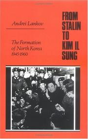 Cover of: From Stalin to Kim Il Sung | Andrei Lankov