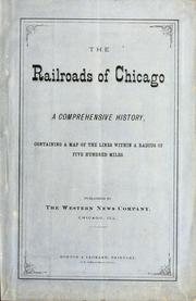Cover of: The railroads of Chicago |
