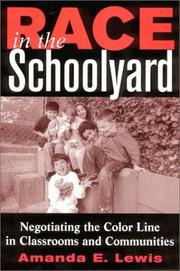 Cover of: Race in the Schoolyard | Amanda E. Lewis