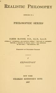 Cover of: Realistic philosophy defended in a philosophic series | McCosh, James