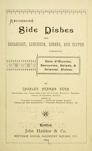 Cover of: Recherché side dishes for breakfast, luncheon, dinner, and supper