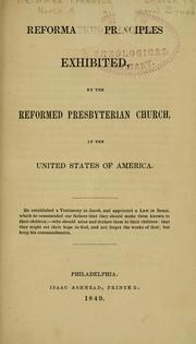 Cover of: Reformation principles exhibited | Reformed Presbyterian Church in North America.