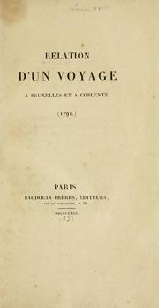 Relation d'un voyage à Bruxelles et à Coblentz.  (1791.) by Louis XVIII King of France