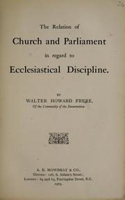 Cover of: The relation of Church and Parliament in regard to ecclesiastical discipline