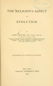 The religious aspect of evolution by McCosh, James
