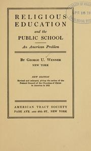 Cover of: Religious education and the public school by George Unangst Wenner