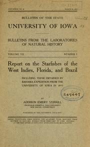 Cover of: Report on the starfishes of the West Indies, Florida, and Brazil, including those obtained by Bahama expedition from the University of Iowa in 1893