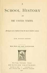 Cover of: A school history of the United States, abridged and comp. from the most reliable sources. |