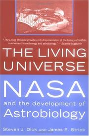 The Living Universe: NASA and the Development of Astrobiology, First Paperback Edition