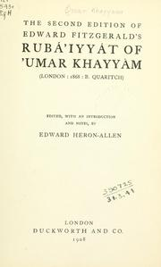Cover of: The second edition of Edward Fitzgerald's Rubá'iyyát of 'Umar Khayyám