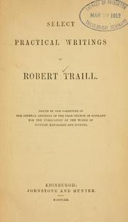 Cover of: Select Practical Writings Of Robert Traill