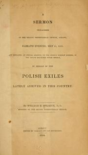 Cover of: A sermon preached in the Second Presbyterian church, Albany, Sabbath evening, May 11, 1834 ..: in behalf of the Polish exiles lately arrived in this country.