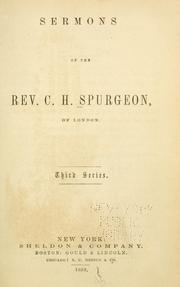 Cover of: Sermons of the Rev. C. H. Spurgeon of London | Charles Haddon Spurgeon