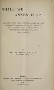 Cover of: Shall we annex Egypt? | Stone, William.