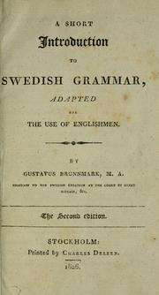 Cover of: A short introduction to Swedish grammar | Gustavus Brunnmark