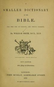 Cover of: A smaller dictionary of the Bible: for the use of schools and young persons.